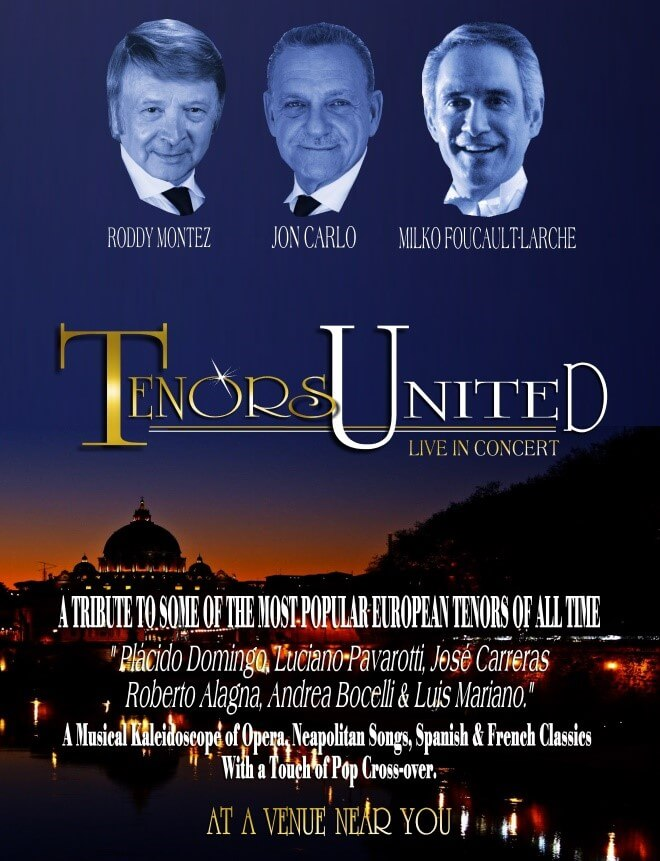 Roddy Montez, Jon Carlo, Milko Faoucalt-Larche are the Tenors United tribute to the great tenors