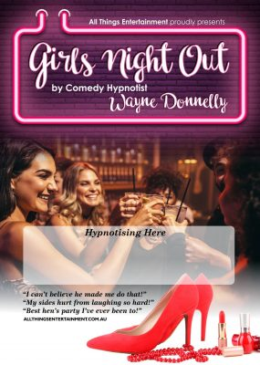 The poster for the Girls Night Out Show - A naughty night out involving hypnotism, comedy, and mystery