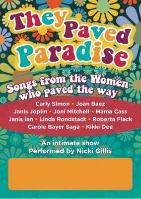 They Paved Paradise Show Poster