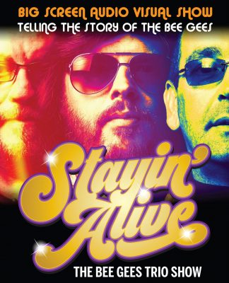 Stayin Alive Bee Gees Tribute